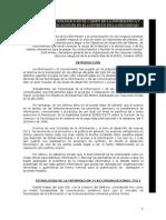 AG1- Desarrollo tecnológico en el campo de la informática y las telecomunicaciones en el contexto de la seguridad