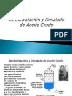 Deshidratación y Desalado de Aceite Crudo
