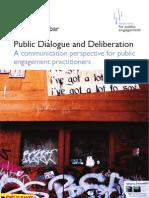Public Dialogue and Deliberation. Oliver Escobar 2011