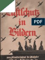 Luftschutz in Bildern - Dr. Knipfer und Dr. Werner Burkhardt 1935