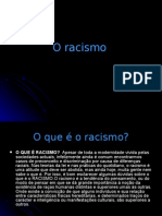 O racismo