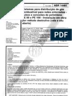 NBR 14461 - 2000 - SISTEMAS PARA DISTRIBUIÇÃO PARA GÁS COMBUSTIVEL