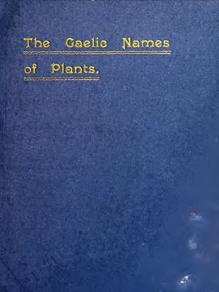 gaelic names of plants scottish irish and manx by john cameron