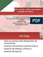 Aula 6- Série  vermelha- análise, interpretação e correlação com doença