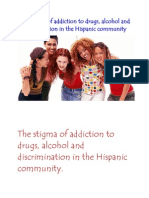 The stigma of addiction to drugs, alcohol and discrimination in the Hispanic community