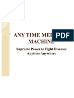 Any Time Medicine Machine Ppt