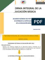 1. La Reforma Integral