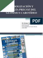Dr. Enrique Castañeda EMBOLIZACIÓN Y CIRUGÍA PRECOZ DEL GLOMMUS CAROTÍDEO
