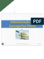 Administração Enoxaparina