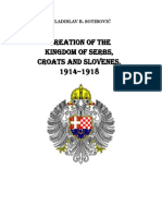 Creation of the Kingdom of Serbs, Croats and Slovenes From 1914 to 1918