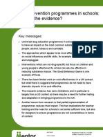 Drug prevention programmes in schools