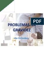 PROBLEMAS NA GRAVIDEZ