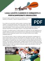TIMÃO EMPATA CLÁSSICO E CONQUISTA O PENTACAMPEONATO BRASILEIRO