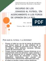 El Discurso de Los Aficionados Al Futbol 2