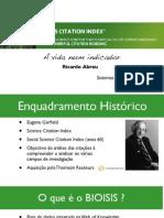 Apresentação Indicadores - BIOSIS Citation Index