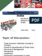 Trade Unionism in India RAVI