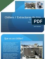 Chillers / Extractores de Aire