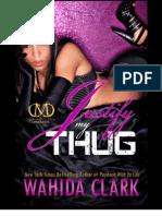 Justify My Thug by Wahida Clark