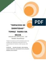 INFORME ANÁLISIS TEXTO ESPACIOS DE IDENTIDAD TOMAZ TADEU DA SILVA