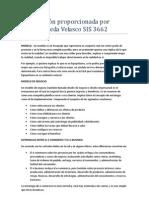 Información proporcionada por Andrés Rueda Velasco SIS 3662