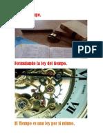 La Ley Del Tiempo.