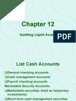 Auditing Chap 12- Audit of Cash & Other Liquid Assets