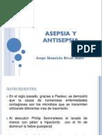 Asepsia y Antisepsia - Mauricio Rivas