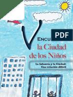 """Libro V Encuentro La Ciudad de los Niños. """"La infancia y la Ciudad"""