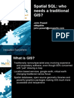 14603782 Spatial SQL Who Needs a Traditional GIS