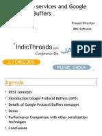 REST Style Web Services (Google Protocol Buffers) - Prasad Nirantar