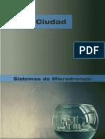 Sistema de microdrenajes