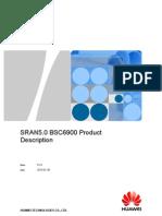 2.7.1.1 SRAN5_0 BSC6900 Product Description