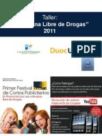Presentación Taller Duoc 2011 Videos 2° Semestre 2011