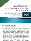IMPACTO DE LAS TELECOMUNICACIONES EN LA EDUCACIÓN
