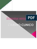 Enterobius vermicularis cuadroclinico