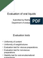 Evaluation of Oral Liquids