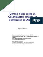 Moreno, Nahuel - Cuatro tesis sobre la colonización en América [1948]
