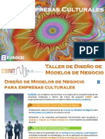 Taller Modelos de Negocio Empresas Culturales. Proyecto CISNET