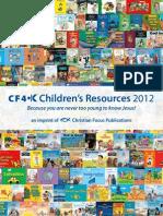 CF4K Children's Resources Catalog 2012