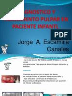 Diagnostico y Tratamiento Pulpar en Paciente Infantl