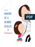 The Making of a Newbie Healer by Tin Guevarra