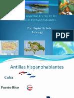 Presentacion de los Aspectos Físicos de las Antillas Hispanohablantes