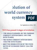Evolution of World Currency System