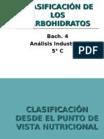 Clasificacion de carbohidratos.
