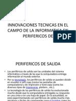 PERIFERICOS DE SALIDA