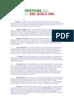 Caracteristicas Del Mexicano Del Siglo Xxi