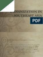 Indianization - History