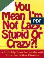 You Mean I m Not Crazy
