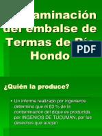 Contaminacion Del Emblase de Termas de Rio Hondo