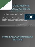 PERFIL DE LOS CONFERENCISTAS INVITADOS AL MEGA CONGRESO DE JÓVENES ADVENTISTAS 2011